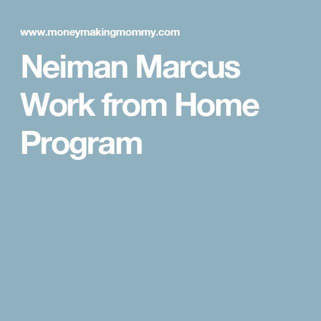 Neiman Marcus Work from Home Program