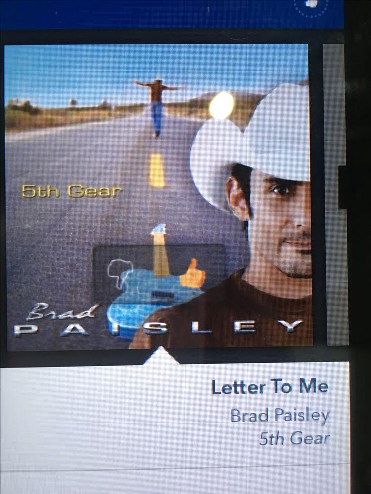"""Letter to Me"" - Brad Paisley"