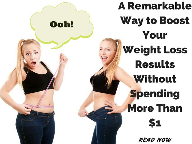 A Remarkable Way to Boost Your Weight Loss Results Without Spending More Than $1 http://havetodiet.blogspot.com/2015/06/a-remarkable-way-to-boost-your-weight.html  #weightloss #howtoloseweight #nutrition #health #diet #fitness #wellness