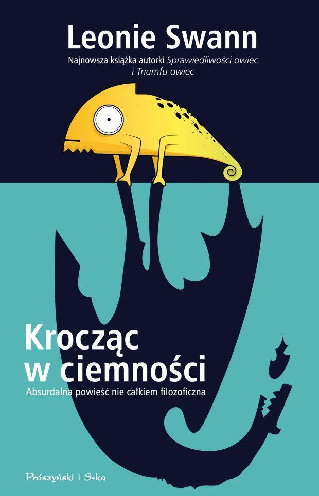 Krocząc w ciemności, Leonie Swann, wyd. Prószyński i s-ka 2016