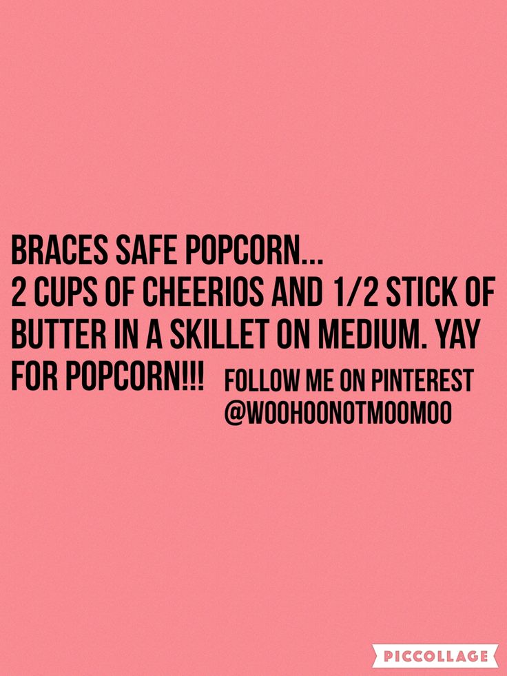 #braces food                                                                                                                                                      More