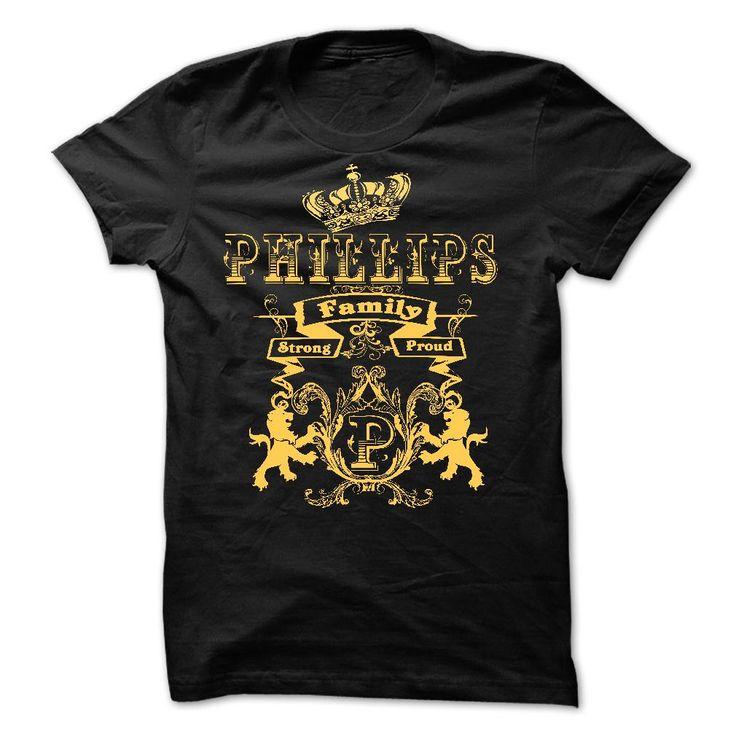 PHILLIPS Family Strong Proud T Shirt, Hoodie, Sweatshirt