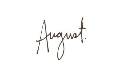 august: Favorite Month, Months, Idea, Tattoo Fonts, Birth Month, Birthday Month, Pretty Font, My Birthday