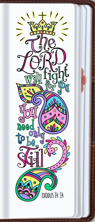 "♥ HE WILL FIGHT FOR ME - Exodus 14:14 ""The LORD will fight for you; you need only to be still."""