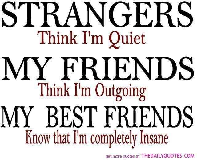 Awesome Quotes About Best Friends Funny The 25+ Best Funny ...