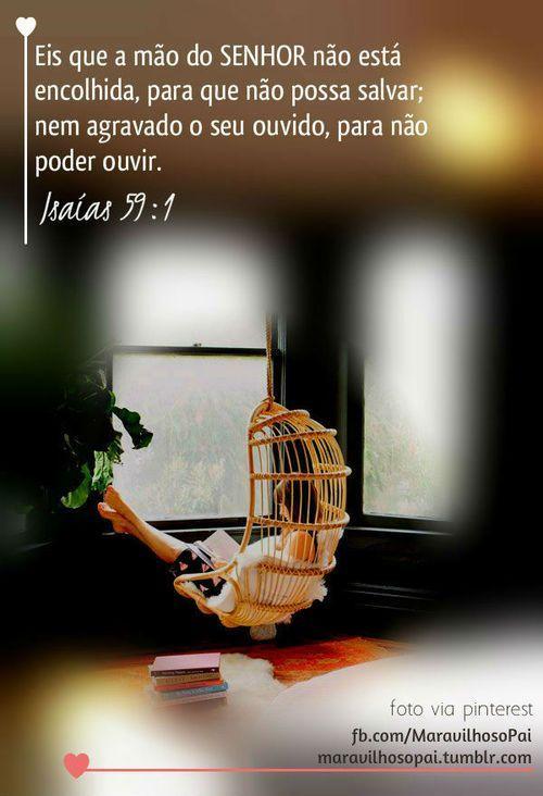Deus é amor! Eis que a mão do SENHOR não está... | Maravilhoso Pai