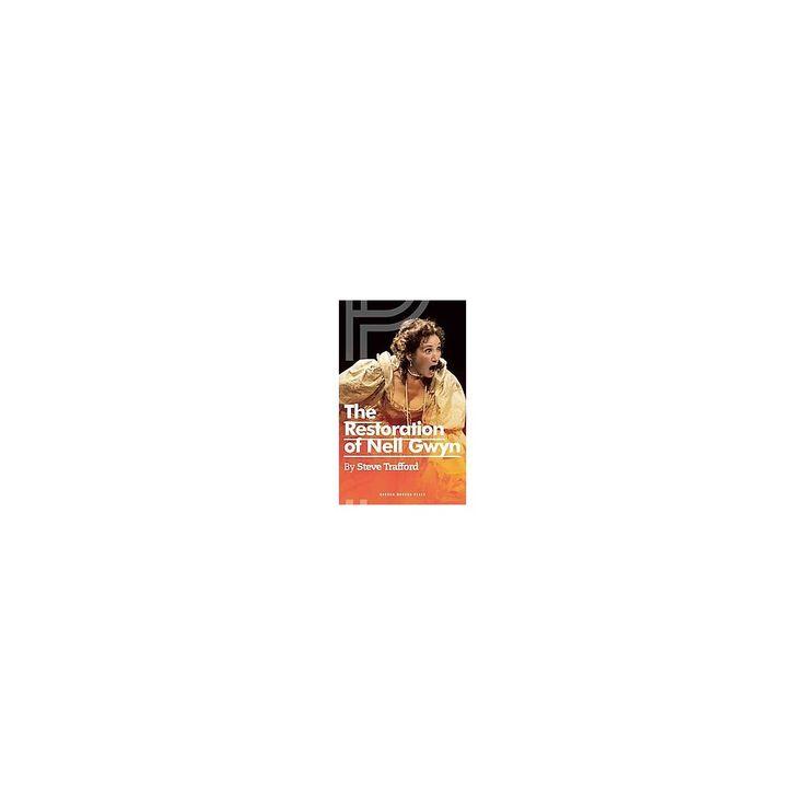 Restoration of Nell Gwyn (Paperback) (Steve Trafford)