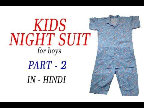 kids night suit (for boys) cutting & stitching PART - 2 In Hindi - YouTube