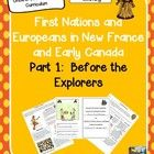 First Nations and Europeans in New France and Early Canada Part One: Before the Explorers is a Grade 5-7 social studies unit created to support st...