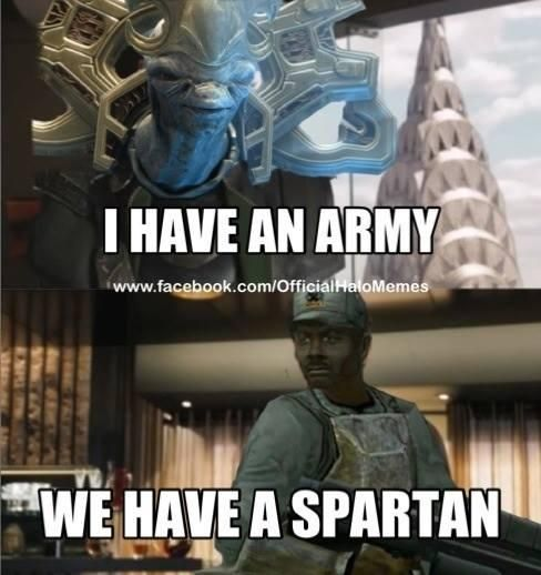 We have a Spartan - Halo