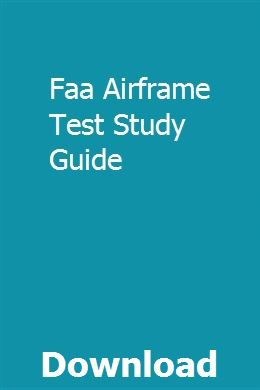 Faa Airframe Test Study Guide | arfronudum | Test guide