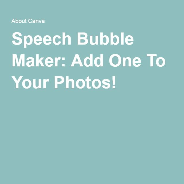 Speech Bubble Maker: Add One To Your Photos!