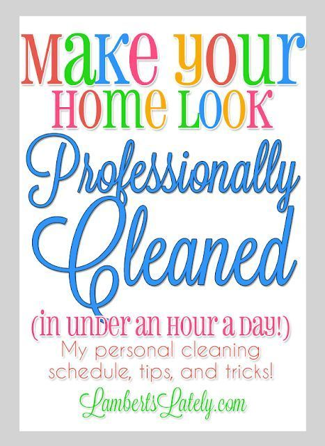 847b45ab0215217d7d7df02fd56d7db5 Great tips for making your home look professionally cleaned... free printable cl...