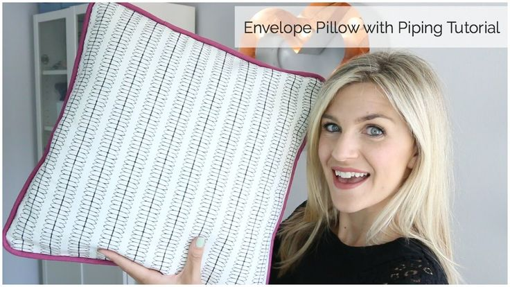 Envelope Pillow With Piping Tutorial Video Sewing And Crafts Pinterest Pipes