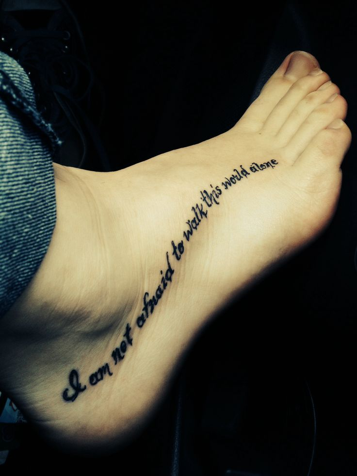 """""""I am not afraid to walk this world alone"""". Lyrics from the song famous last words by my chemical romance. Mcr tattoo"""