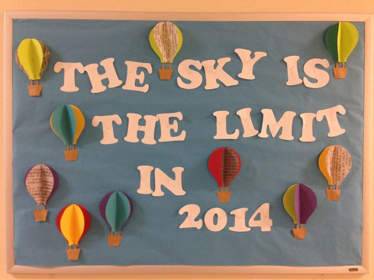 The sky is the limit in 2014!   3-D bulletin board