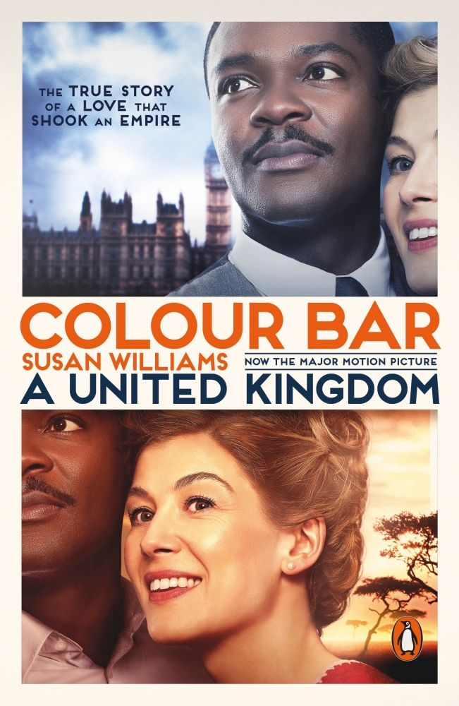 Colour Bar, The Triumph of Seretse Khama and His Nation by Susan Williams