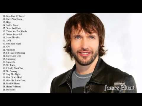 The Very Best of James Blunt (HD/HQ) - Audio - YouTube
