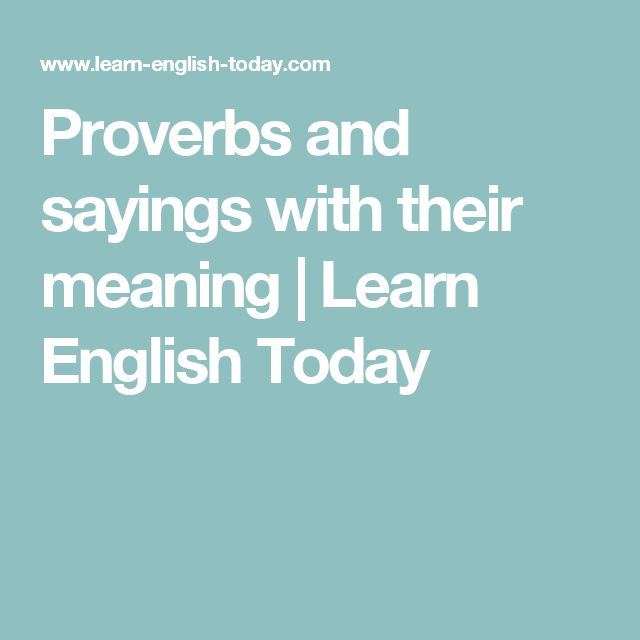 Proverbs and sayings with their meaning | Learn English Today