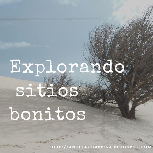 Ángela Cabrera: Explorando lugares Bonitos