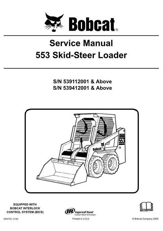 Bobcat 553 Skid Steer Loader Service Manual 6904705 3 06 Repair Manuals Manual Skid Steer Loader