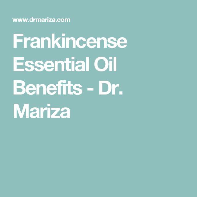 Frankincense Essential Oil Benefits - Dr. Mariza