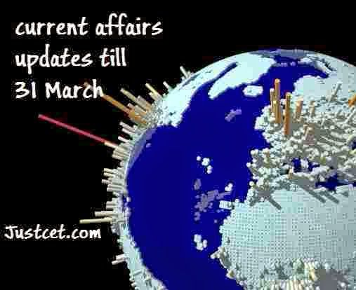 current-affairs till March 31.Very useful for all competitive exams.