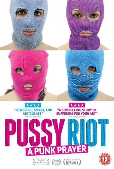 Pussy Riot - Una plegaria Punk