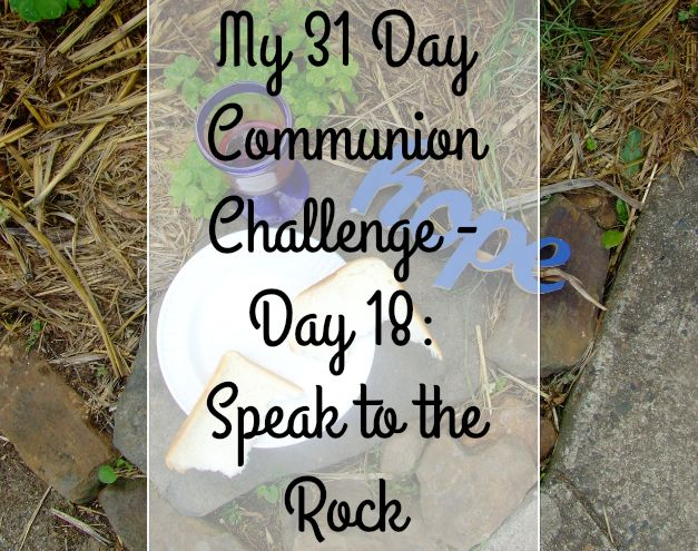 What Does it Mean to Speak to the Rock - Day 18
