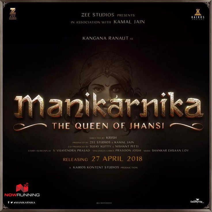 Kangna Ranaut in 'Manikarnika - The Queen Of Jhansi' - First Look Poster