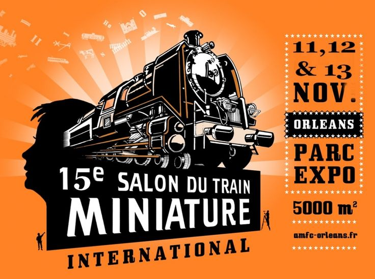 15e Salon du Train MINIATURE International, Orléans (45100), Loiret