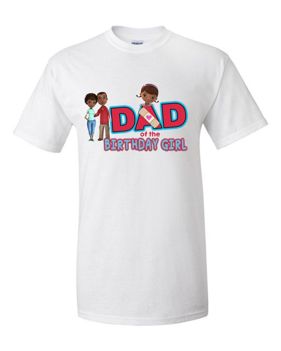 Hey, I found this really awesome Etsy listing at https://www.etsy.com/listing/204058706/doc-mcstuffins-birthday-girl-dad