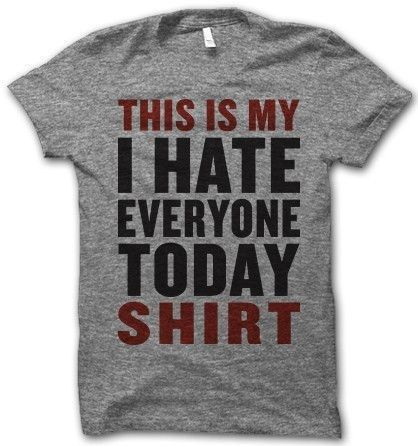 When your PMS is bad… | 22 Shirts That Explain Your Feelings So You Don't Have To