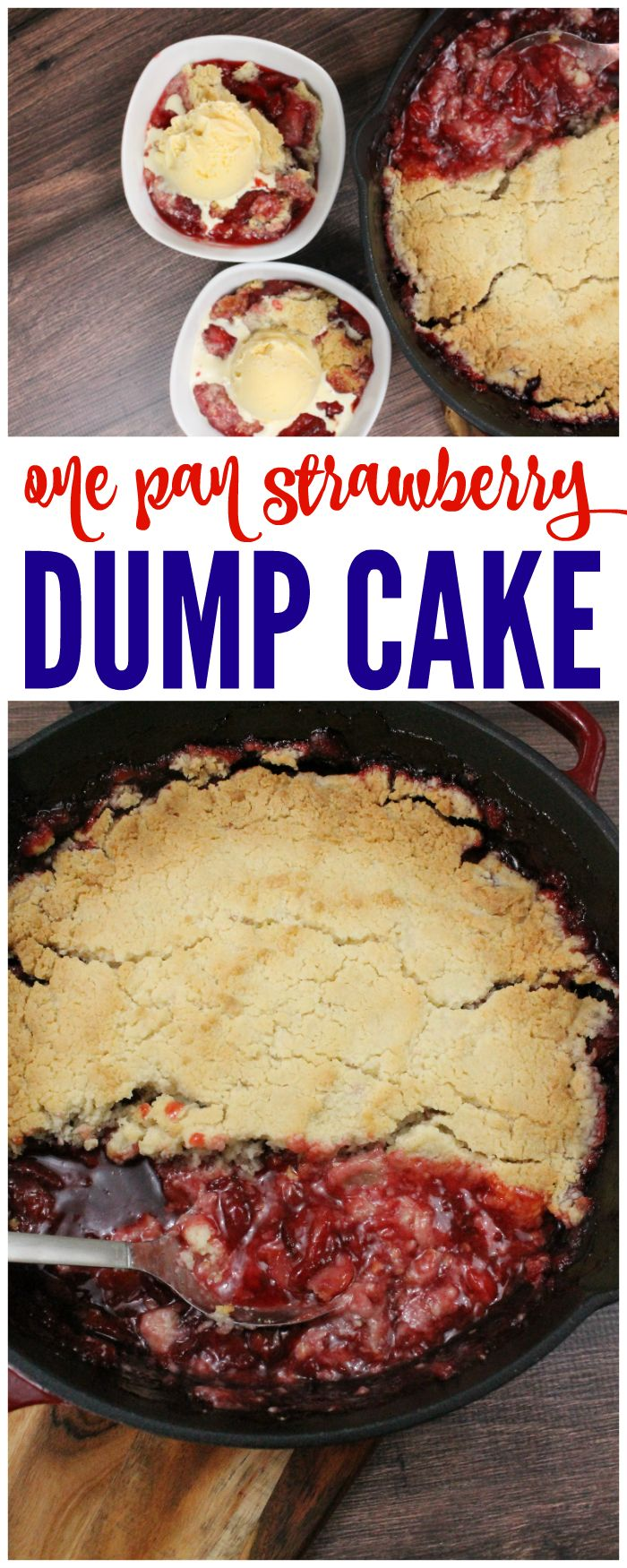 One Pan Strawberry Dump Cake Recipe - Perfect for a Summer Barbecue the 4th of July, Memorial Day and so much more! This is the easy dessert you've been looking for!