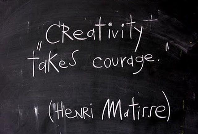 La créativité demande du courage !