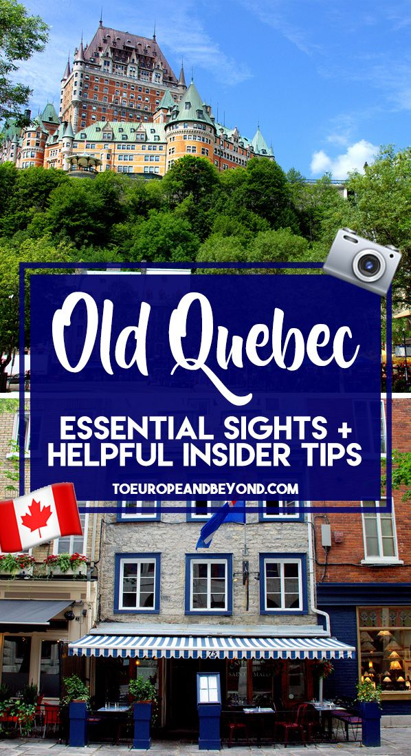 A list of absolute must-sees, can't miss things to do in Old Quebec from the painfully obvious Château Frontenac to lesser known attractions locals love.
