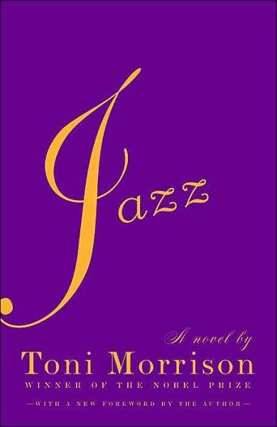 Jazz | Toni Morrison - one of my favorites!