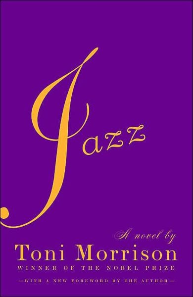 Jazz | Toni Morrison - one of my favorites!