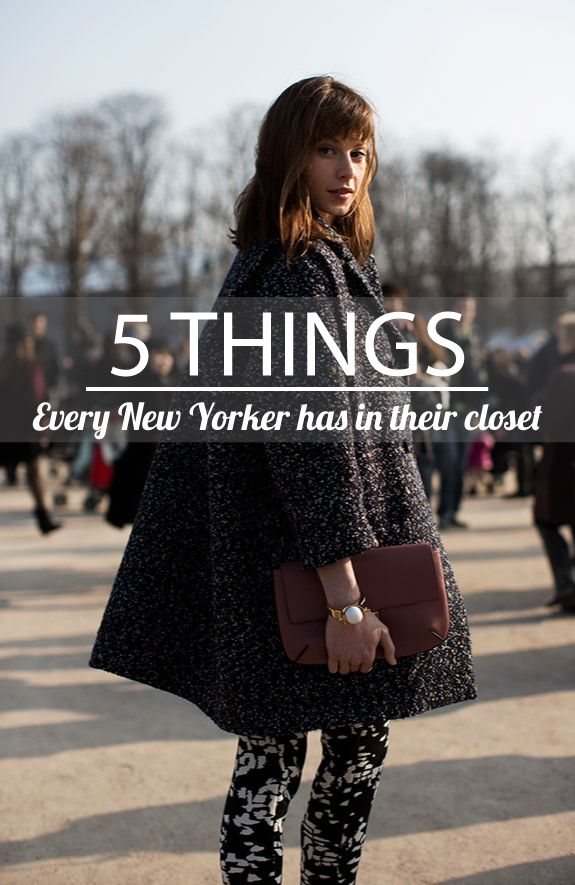 5 things every new yorker has in their closet