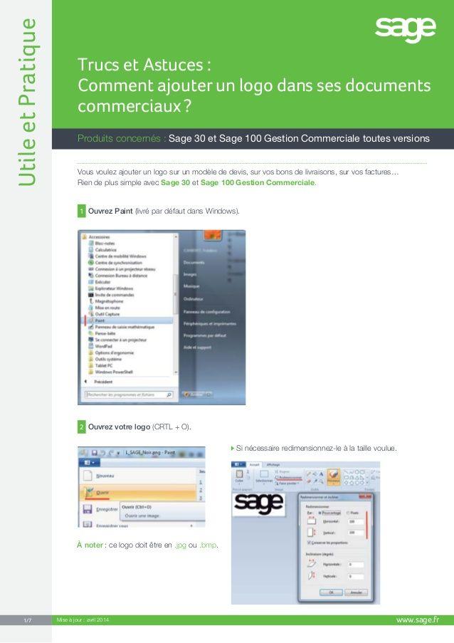 Trucs et Astuces : Comment ajouter un logo dans ses documents commerciaux ? by Sage france via slideshare