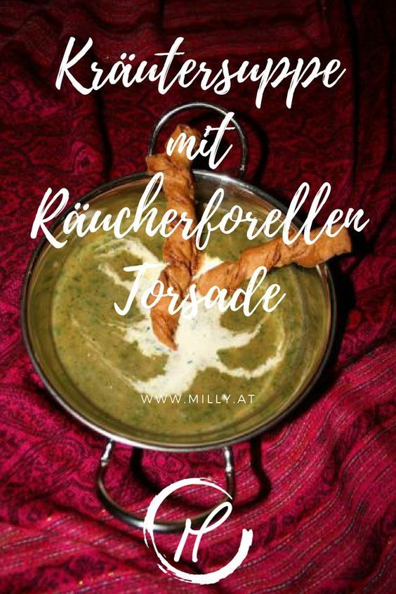 Wärme dein Herz mir dieser Kräutercremesuppe mit Räucherforellen Torsade. Warm your soul with this herb and vegetable soup and smoked trout torsades. Vorspeise, starter, fusion,