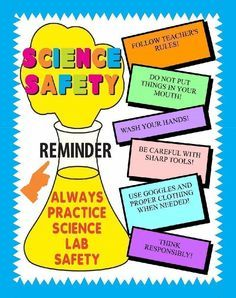 Make a Science Fair Project about science safety: Lab Safety Poster Ideas for…