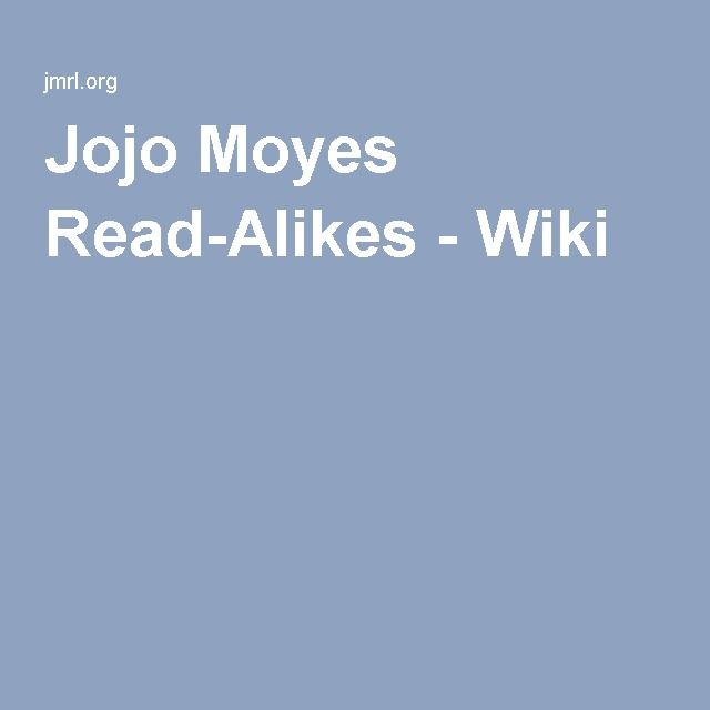 Jojo Moyes Read-Alikes - Wiki