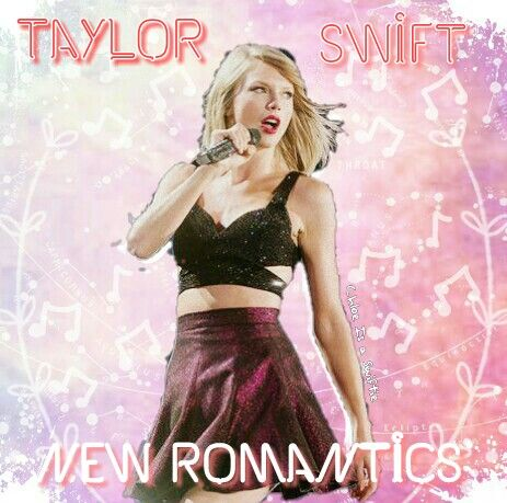 Taylor Swift New Romantics single cover edit by Chloe Is a Swiftie