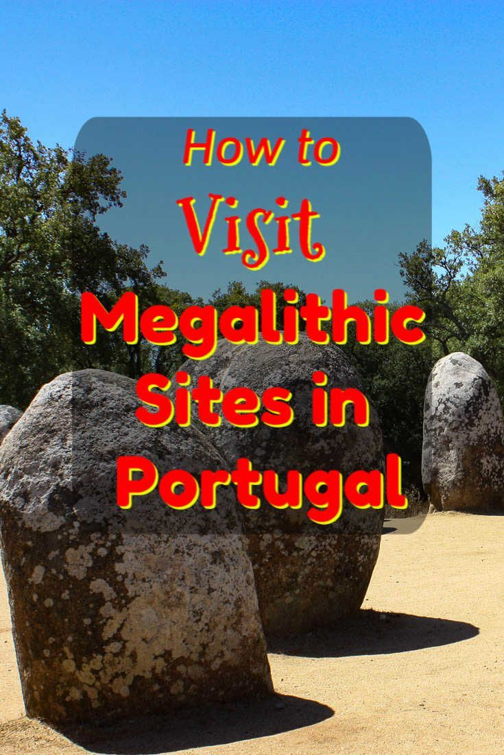 Megalithic Sites In Evora Portugal Older Than Stonehenge Portugal Portugal Travel Evora