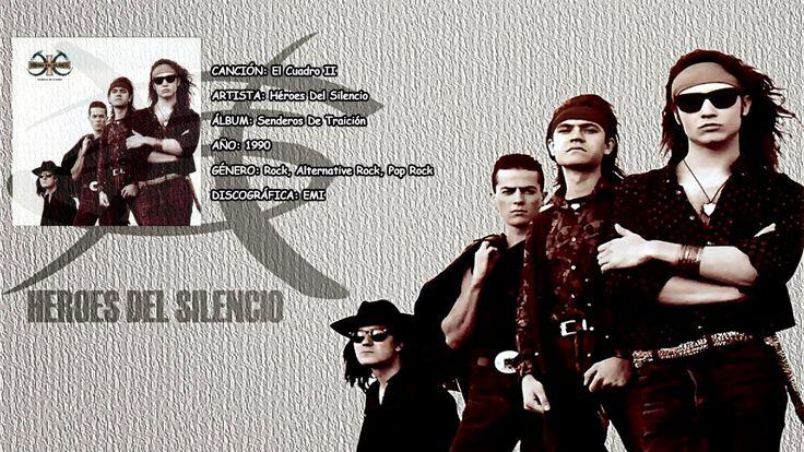 El Cuadro II Senderos De Traición Héroes Del Silencio 