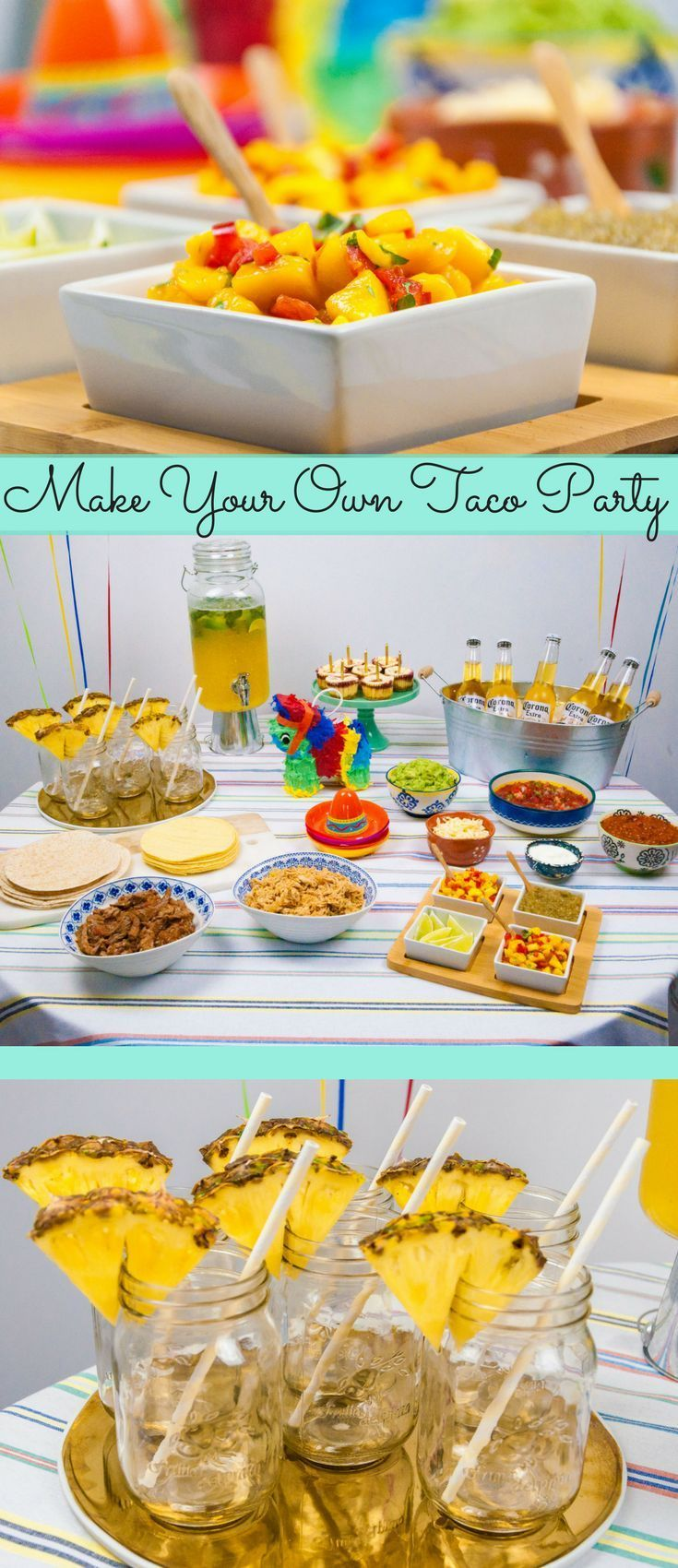 Make Your Own Taco Party Taco Dinner Party Taco Party Mexican Dinner Party