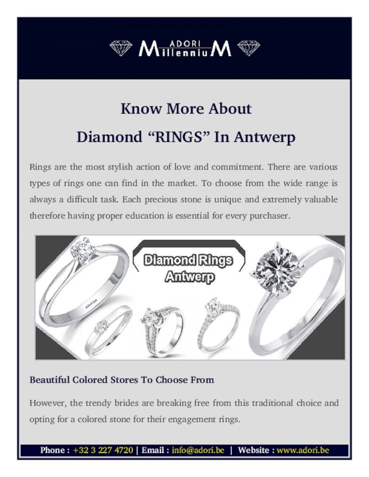 There are various types of rings one can find in the market. To choose from the wide range is always a difficult task. Here some information about today's top 10 diamond rings Antwerp trends.