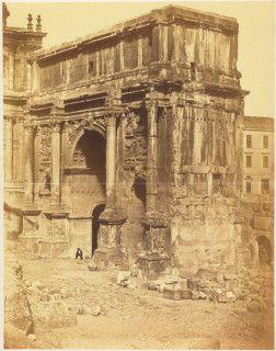 Roma c 1863  Arch of Septimius Severus Roman Forum, Rome, Lazio, Italy 203 A.D…