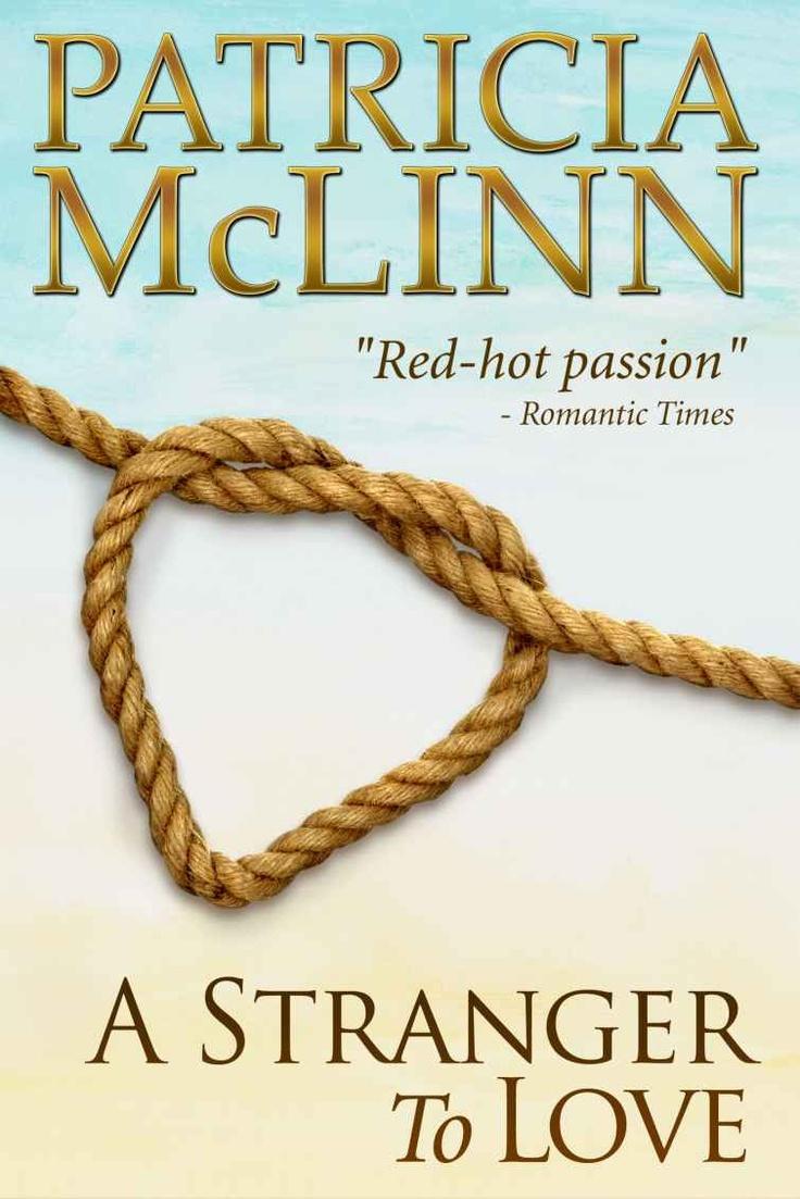 A Stranger To Love (book 2,bardville,wyoming Trilogy): Patricia Mclinn
